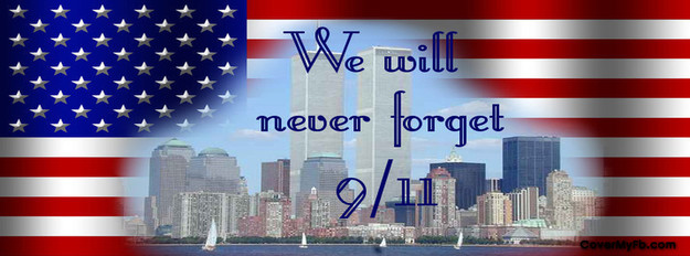 We Will Never Forget 9 11 September 2001 Image Header